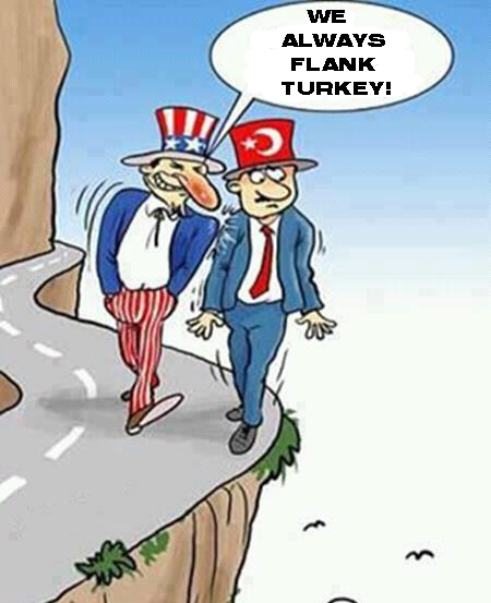 USA Flanking Turkey we always flank Turkey Türkiye AKP Recep Tayyip Erdoğan USA United States of America support Turkey attacking Syria political cartoon cliff gap precipice abyss abysym bluff Amerian military support to Turkey chasm imperialist power America imperialist power China imperialist power Europe imperialist power Russia American Hat Turkish hat fez Turkey being lied political cartoon cartoonist