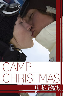 CAMP CHRISTMAS by J.K. Rock