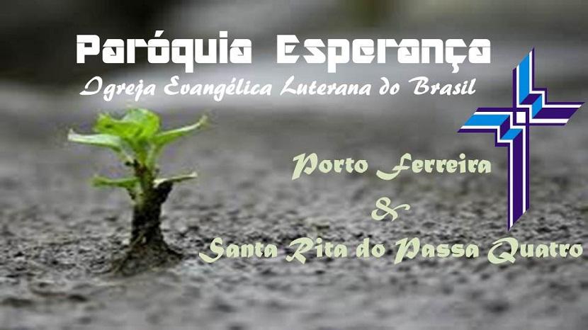 Igreja Luterana de Porto Ferreira e Sta Rita do Passa Quatro - SP
