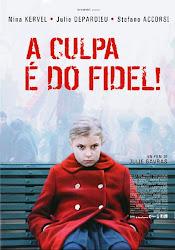 Baixar Filme A Culpa É Do Fidel (+ Legenda) Online Gratis