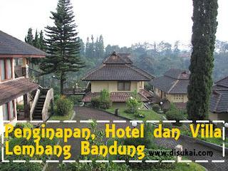 Penginapan, Hotel dan Villa di Lembang Bandung
