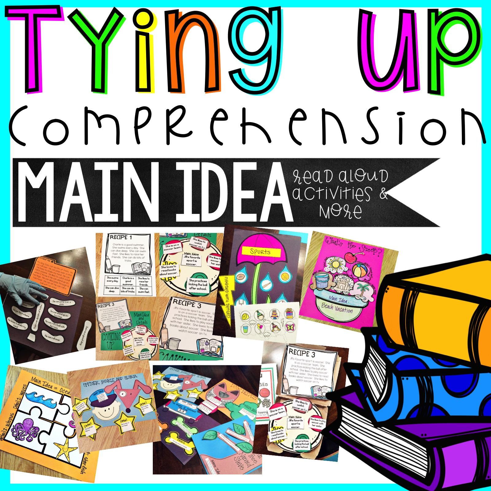 Tying Up Comprehension (Main Idea)