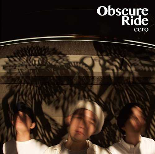 [Album] cero – Obscure Ride (2015.05.27/MP3/RAR)