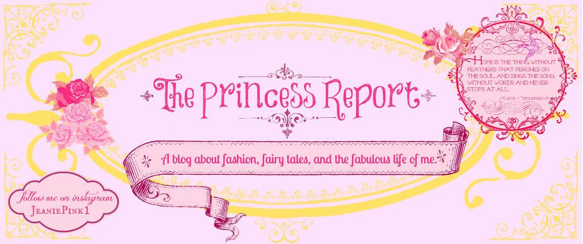 The Princess Report