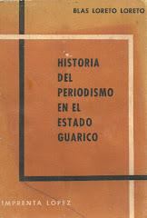 HISTORIA DEL PERIODISMO EN EL ESTADO GUÁRICO