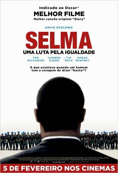 """Poster do filme """"Selma - Uma Luta Pela Igualdade"""""""