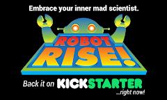 ROBOT RISE!