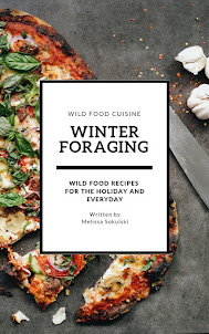 Get Melissa's Winter Foraging and Recipe Book on Amazon Kindle Today!
