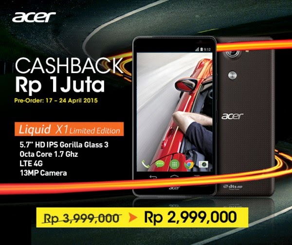 Preorder Acer Liquid X1 smartphone LTE cashback Rp 1.000.000