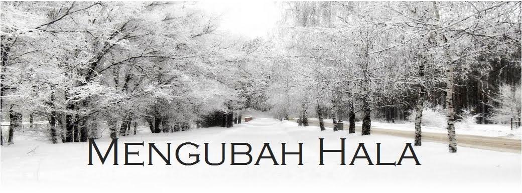 MENGUBAH HALA