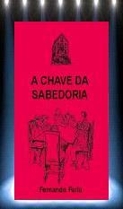 A Chave da Sabedoria — Fernando Faria