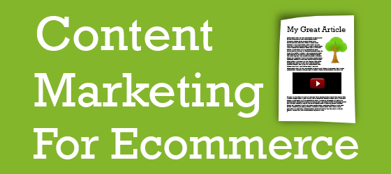 Build an Ecommerce Content Marketing Strategy for 2014