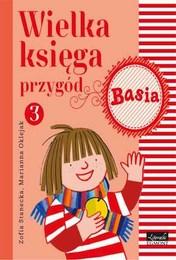 http://lubimyczytac.pl/ksiazka/248434/wielka-ksiega-przygod-3-basia