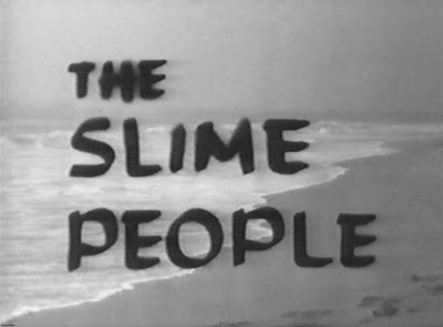 13 the slime people joseph f robertson productions 1963