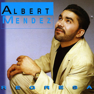 albert mendez regresa