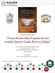 Presentan este jueves, Trazos de una vida, bosquejos de una ciudad, Carlos Rivera y Xalapa
