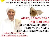 Hadirilah Habib Novel Alaydrus Solo Adakan Bedah Buku Terbaru Inilah Dalilnya - 15 November 2015