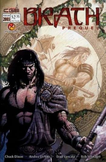 "CROM'S DECREE: BRATH Vol. 1 Prequel, Feb. 2003 ""Brath Prequel"""