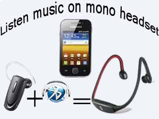 Listen music on Android phone samsung galaxy y with mono Bluetooth headset
