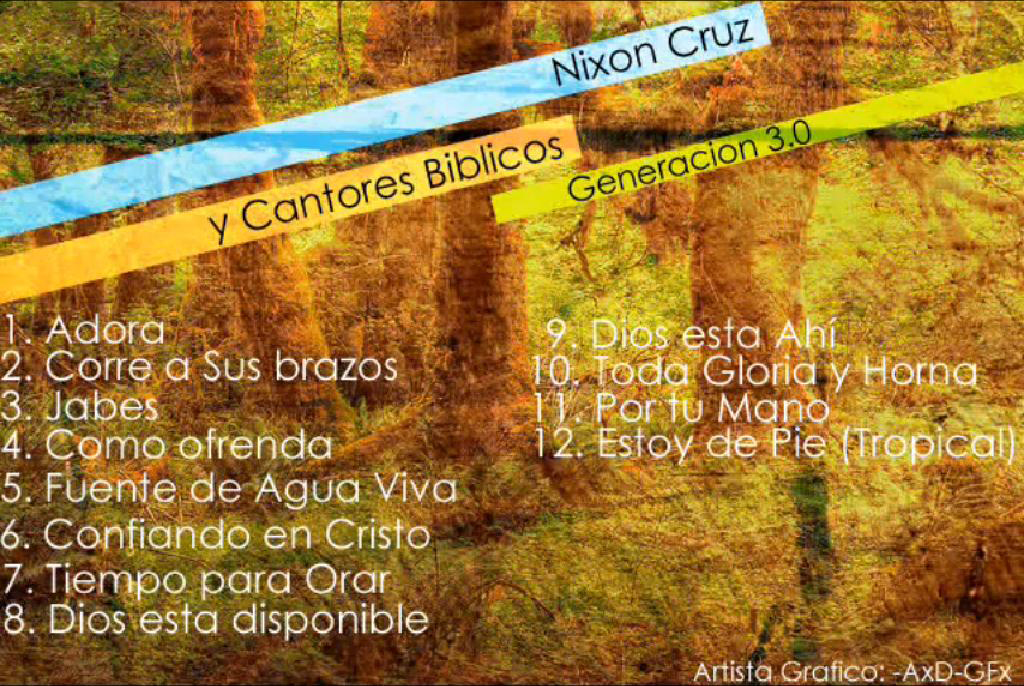 Nixon Cruz y Cantores Bíblicos-Generación 3.0-