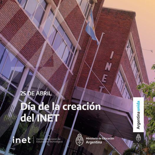25 de Abril - día de la creación del INET