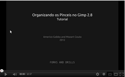 Vídeo sobre como organizar os pinceis no Gimp 2.8