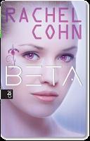 http://readingtidbits.blogspot.de/2013/10/rezension-beta-von-rachel-cohn.html