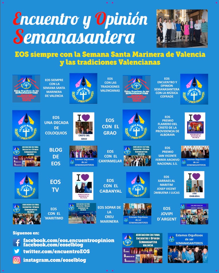 EOS SIEMPRE CON LA SEMANA SANTA MARINERA DE VALENCIA Y LAS TRADICIONES VALENCIANAS
