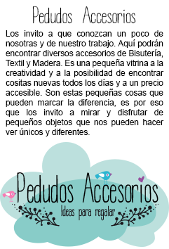 "Pedudos Accesorios ""Ideas para Regalar"""