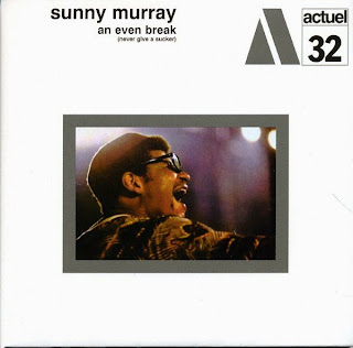 Sunny Murray, An Even Break (Never Give a Sucker)