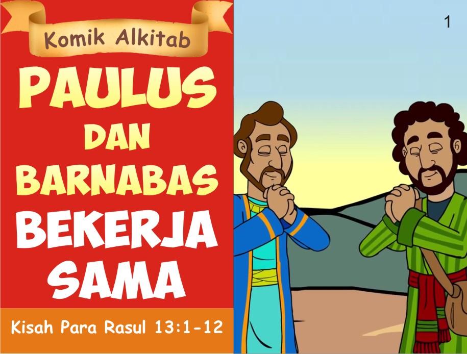 Paulus dan Barnabas Bekerja Sama