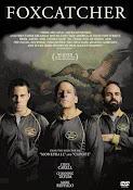 Foxcatcher La Historia que conmocionó al mundo (2014)