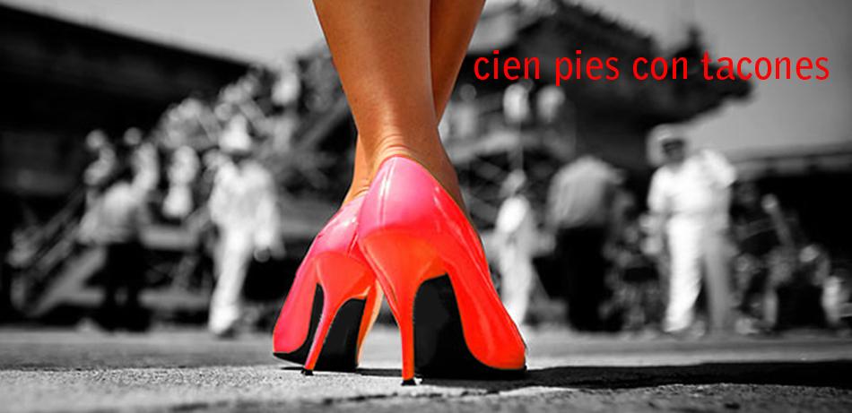 Cien pies con tacones