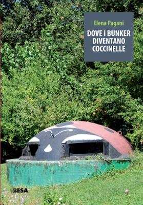 """""""Dove i bunker diventano coccinelle"""", un nuovo libro sull'Albania di Elena Pagani"""
