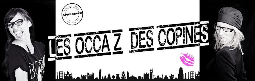Les Occa'z des Copines !!!