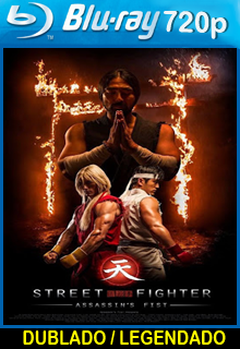Assistir Street Fighter Punho do Assassino Dublado