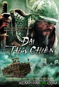 Đại Thủy Chiến Full HD Lồng tiếng