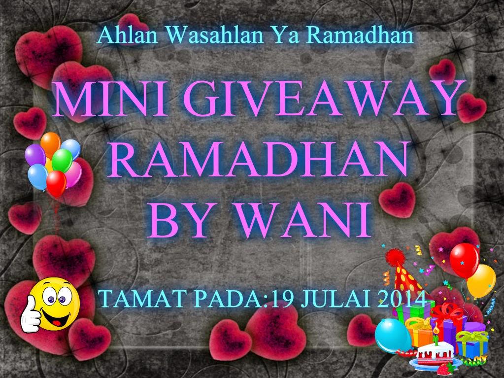 http://wani-siulatbuku.blogspot.com/2014/07/mini-giveaway-ramadhan-by-wani.html