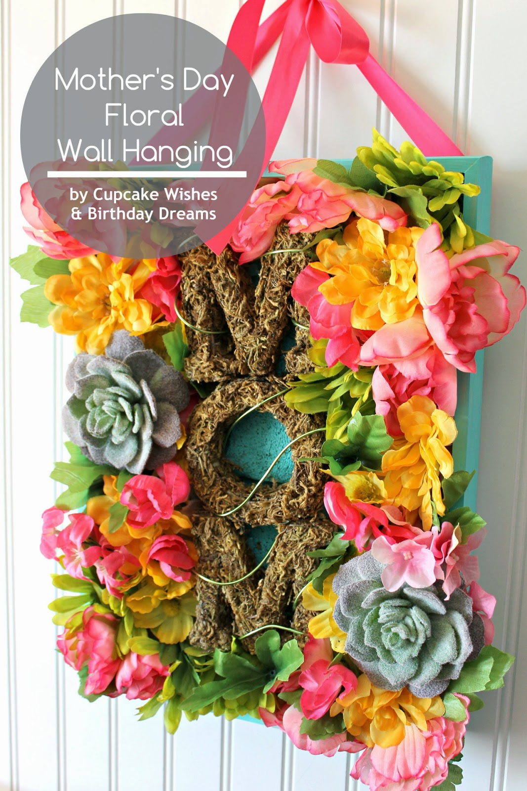 Cupcake wishes birthday dreams mothers day floral wall hanging mothers day floral wall hanging izmirmasajfo