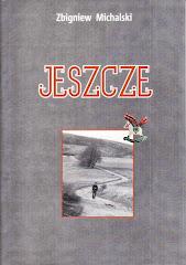 """""""Jeszcze"""""""