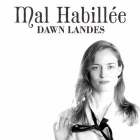 Dawn Landes - Mal Habillée EP