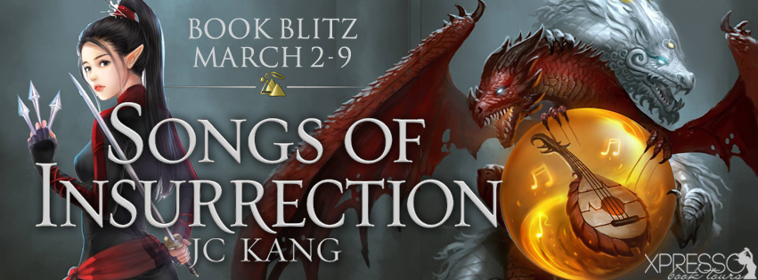 Songs of Insurrection Book Blitz