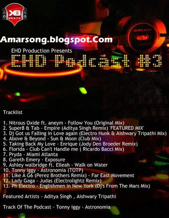 EHD Podcast Vol 3 (2011) DJ Sailesh - Indian, Bollywood Remixed Song-128Kbps Free Download