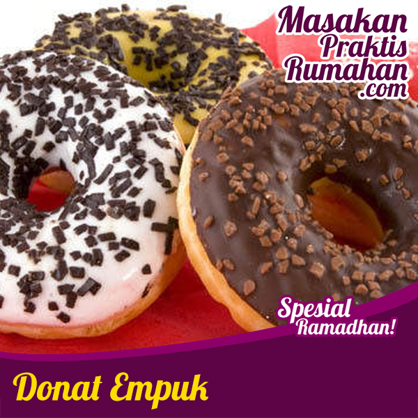 donat empuk resep masakan praktis rumahan indonesia