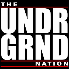 The UNDRGRND Nation
