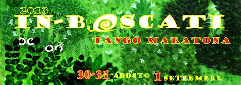 IN-boscati Tango Marathon 2013