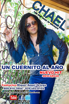 CHAEL THE NEW LOOK DE LA BACHATA