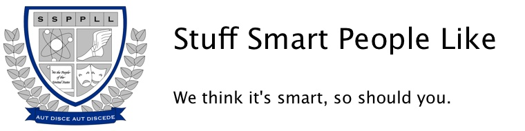 Stuff Smart People Like