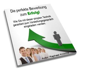 Test Richtig bewerben die perfekte Bewertung Job finden Bewertung Erfahrung Handbuch raphael knoche