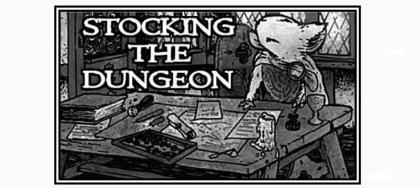 Stocking The Dungeon